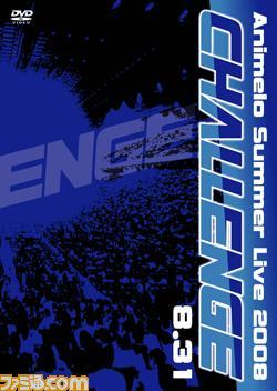 Animelo Summer Live 2008 -Challenge- 8.31