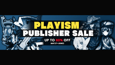 "PLAYISM運営8周年を記念した""パブリッシャー セール""が開催。『Touhou Luna Nights』など60タイトル以上が最大80%OFFに"