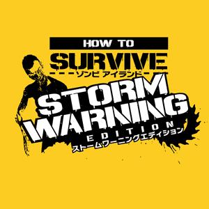 HOW TO SURVIVE ゾンビアイランド ストームワーニングエディション